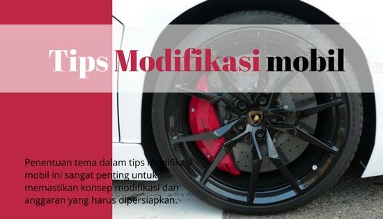 Tips Modifikasi Mobil